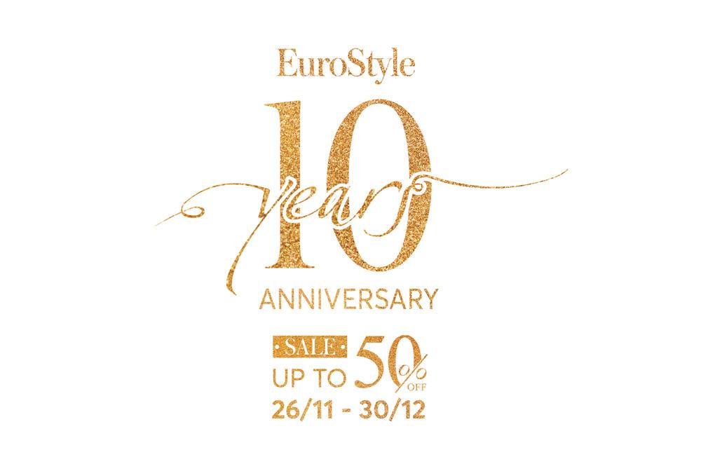"""Chương trình tri ân khách hàng """" Kỷ niệm 10 năm thành lập EuroStyle"""""""